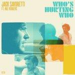 """Who's Hurting Who"" Jack Savoretti"